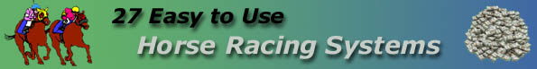 27 Easy to Use Horse Racing Systems